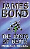 img - for The Facts of Death (James Bond 007) by Benson, Raymond, Fleming, Ian (1998) Paperback book / textbook / text book