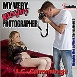 My Very Naughty Photographer: Naughty Men at Work, Book 5   J.C. Cummings