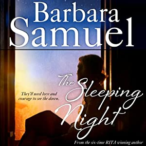 The Sleeping Night | [Barbara Samuel]