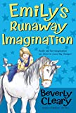 Emily's Runaway Imagination (0439356407) by Cleary, Beverly