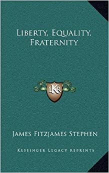 Brief equality essay fraternity liberty three