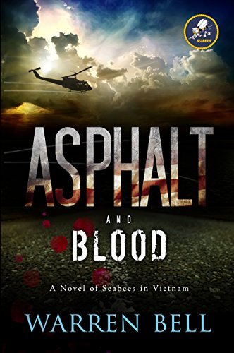 Asphalt and Blood: A Novel of Seabees in Vietnam cover