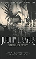 Striding Folly: Lord Peter Wimsey Mystery Book 15