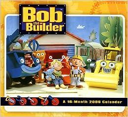 Bob the Builder 2006 Calendar: 9780768869163: Amazon.com