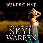 Wanderlust | Skye Warren
