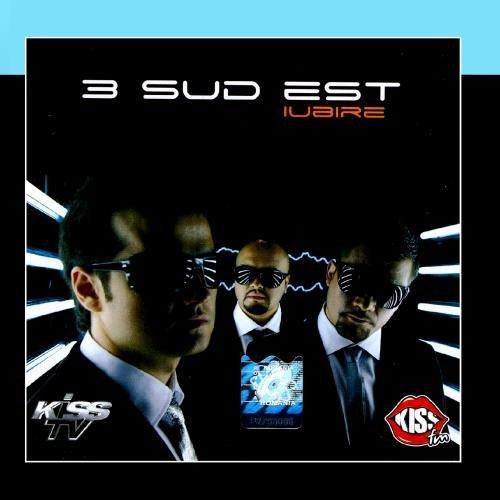 3rei Sud Est - Iubire (Love) - Zortam Music