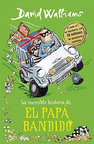 La increible historia de. el papa bandido  [Walliams, David] (Tapa Dura)