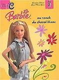 echange, troc Geneviève Schurer, Jean-Marie Yans - Barbie au ranch du cheval blanc