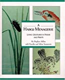 img - for Haiku Menagerie: Living Creatures In Poems And Prints book / textbook / text book
