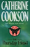 The Thursday Friend (0593039777) by Catherine Cookson