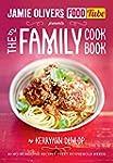 Jamie's Food Tube: The Family Cookboo...