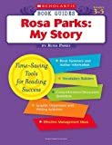 Scholastic Book Guides: Rosa Parks: My Story (0439572363) by Rosa Parks