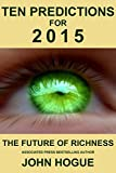 Ten Predictions for 2015 and the Future of Richness
