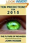 Ten Predictions for 2015 and the Futu...