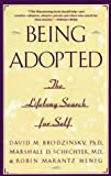 cover of Being Adopted: The Lifelong Search for Self