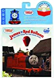 James and the Red Balloon: And Other Thomas the Tank Engine Stories [With CD] (Thomas & Friends)