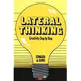 Lateral Thinking: Creativity Step by Step (Perennial Library) ~ Edward De Bono
