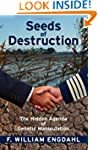 Seeds of Destruction: The Hidden Agen...