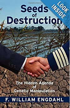 The Hidden Agenda of Genetic Manipulation - William F. Engdahl