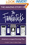 The Amazing Story of The Fantasticks:...
