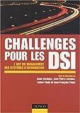 echange, troc Collectif - Challenges pour une DSI : L'Art du management du système d'information