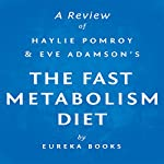 A Review of The Fast Metabolism Diet: Eat More Food & Lose More Weight | Eureka Books