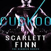 Cuckoo: Kindred, Book 3 | Scarlett Finn