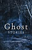 img - for Ghost Stories: The best of The Daily Telegraph's ghost story competition book / textbook / text book