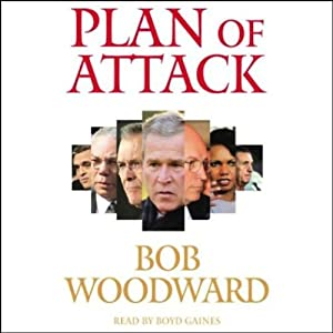 Plan of Attack | [Bob Woodward]