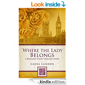 Where the Lady Belongs: A Bedford Street Brigade Story (A Short Story)