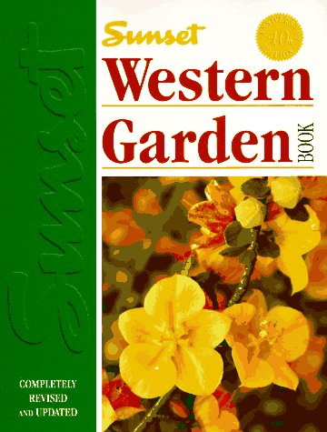 Sunset Western Garden Book, Sunset Editors