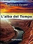 L'alba del Tempo (Italian Edition)
