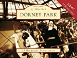 img - for Dorney Park 15 Historic Pcs, PA (POA) (Postcards of America) book / textbook / text book