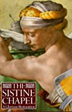 img - for The Sistine Chapel: A Glorious Restoration book / textbook / text book