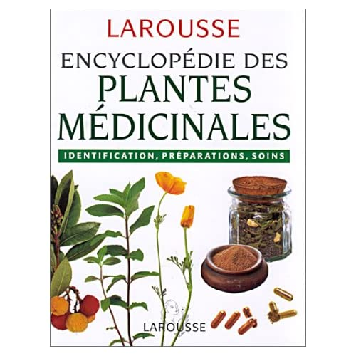 encyclopedie des plantes medicinales larousse syst mophobe. Black Bedroom Furniture Sets. Home Design Ideas