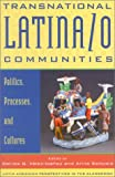 img - for Transnational Latina/o Communities: Politics, Processes, and Cultures (Latin American Perspectives in the Classroom) book / textbook / text book