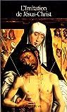 L'Imitation de J�sus-Christ par Thomas a Kempis