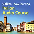 Italian Easy Learning Complete Course: Language Learning the Easy Way with Collins: Collins Easy Learning Audio Course Hörbuch von Clelia Boscolo, Rosi McNab Gesprochen von:  Collins