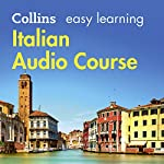 Italian Easy Learning Complete Course: Language Learning the Easy Way with Collins: Collins Easy Learning Audio Course | Clelia Boscolo,Rosi McNab