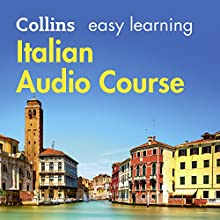 Italian Easy Learning Complete Course: Language Learning the Easy Way with Collins: Collins Easy Learning Audio Course | Livre audio Auteur(s) : Clelia Boscolo, Rosi McNab Narrateur(s) :  Collins