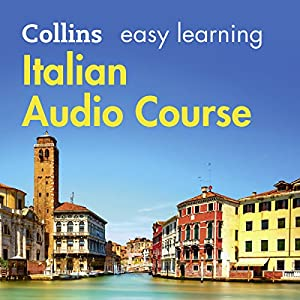 Italian Easy Learning Complete Course: Language Learning the Easy Way with Collins Audiobook
