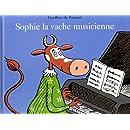 Sophie, la vache musicienne