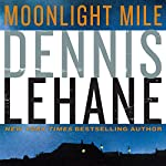 Moonlight Mile | Dennis Lehane