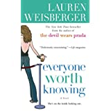 "Everyone Worth Knowingvon ""Lauren Weisberger"""