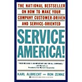 Service America!: Doing Business in the New Economy ~ Ron Zemke