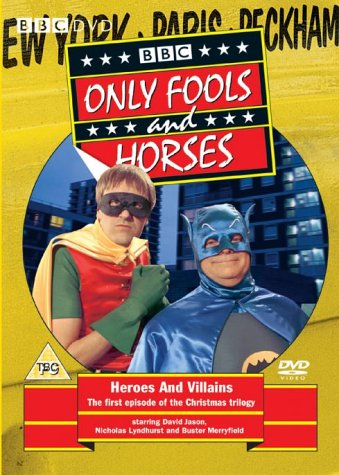 Only Fools and Horses – Heroes and Villains [1981]