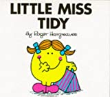 Little Miss Tidy (Little Miss Library) (0749816465) by Hargreaves, Roger