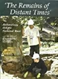img - for The Remains of Distant Times: Archaeology and the National Trust: Proceedings of an Archaeological Conference (Occasional Papers of the Society of Antiquaries) book / textbook / text book