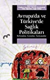 img - for Avrupa'da ve Turkiye'de Saglik Politikalari book / textbook / text book