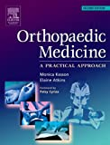 img - for Orthopaedic Medicine: a practical approach, 2e book / textbook / text book